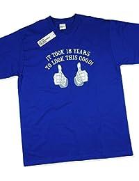 It Took 18 Years To Look This Good! - Cadeau d'anniversaire 18 ans T-Shirt Bleu royal 2XL
