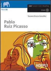 Pablo Ruiz Picasso. Con CD Audio. Con espansione online