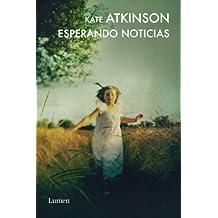 Esperando noticias (Detective Jackson Brodie) (Spanish Edition)