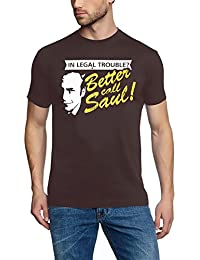 Coole-Fun-T-Shirts T-Shirt In Legal Troube ? Better Call Saul ! Heisenberg