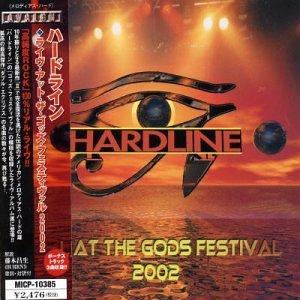 Live at the Gods by Hardline (2006-09-14)