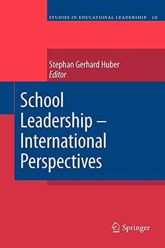 School Leadership - International Perspectives (Studies in Educational Leadership)