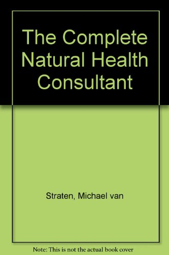 The Complete Natural Health Consultant