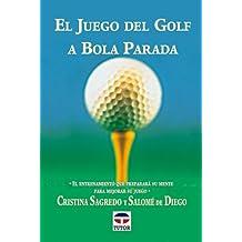 El Juego del Golf a Bola Parada
