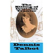 The Killing of Cristobel Tranter: A Whitecross Yard Murder