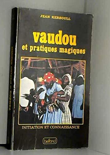 Vaudou et pratiques magiques