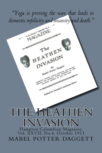 The Heathen Invasion: Hampton Columbian Magazine, Vol. XXVII, No.4, October 1911 por Mabel Potter Daggett