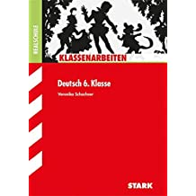Klassenarbeiten Realschule - Deutsch 6. Klasse