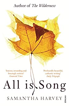 All is Song by [Harvey, Samantha]