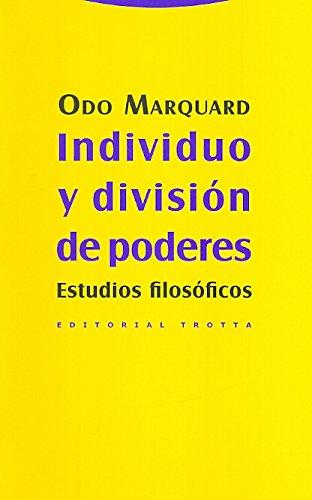 Individuo y división de poderes: Estudios filosóficos (Estructuras y Procesos. Filosofía)