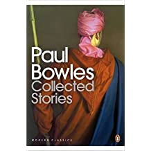 [Collected Stories] (By: Paul Bowles) [published: May, 2010]