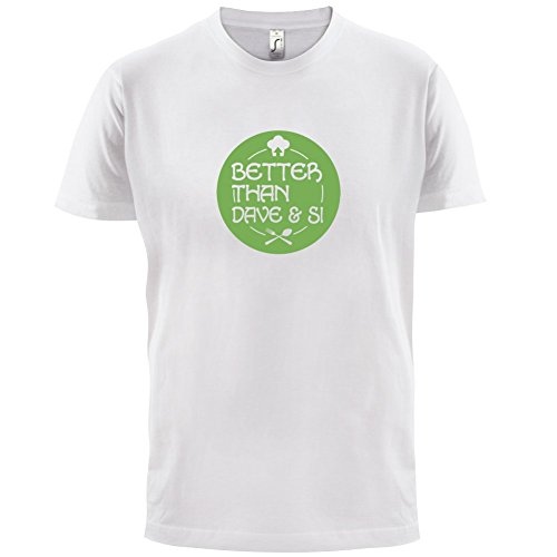 Better Than Dave And Si - Mens T-Shirt - 13 Colours