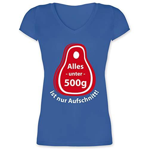 Grill - Alles unter 500g ist nur Aufschnitt - L - Blau - XO1525 - Damen T-Shirt mit V-Ausschnitt -