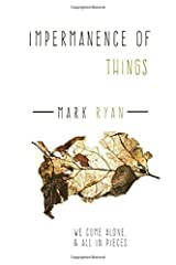 Impermanence of things: A Collection of short stories Paperback