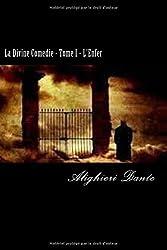 La Divine Comedie - Tome I - L'Enfer: 1 by Alighieri Dante (2016-06-02)
