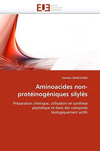 Aminoacides non-protéinogéniques silylés