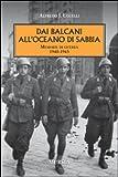 Dai Balcani all'oceano di sabbia. Memorie di guerra. 1940-1943