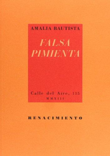 Falsa Pimienta (Calle del Aire) por Amalia Bautista