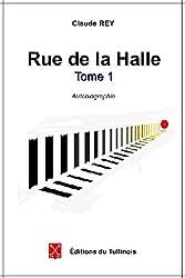 Rue de la Halle - tome1 (French Edition)