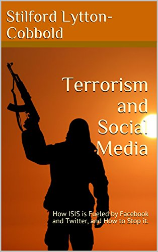 terrorism-and-social-media-how-isis-is-fueled-by-facebook-and-twitter-and-how-to-stop-it-english-edi