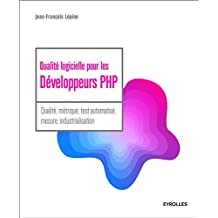 Qualité logicielle pour les développeurs PHP