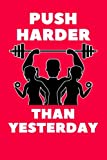 Push Harder Than Yesterday: Cerise Fitness Journal, Gym & Nutrition Log   Workout and Record Your Progress   Set Your Goals   For Men & Women   Keep Healthy & on Track   Gym Diary