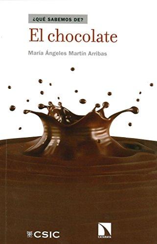 Descargar Libro CHOCOLATE, EL (¿Qué sabemos de?) de MARIA ANGELES MARTÍN ARRIBAS