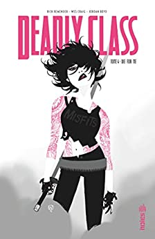 Deadly Class - Tome 4