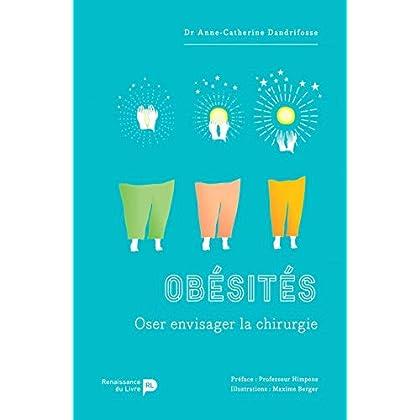 Obésités - Oser envisager la chirurgie
