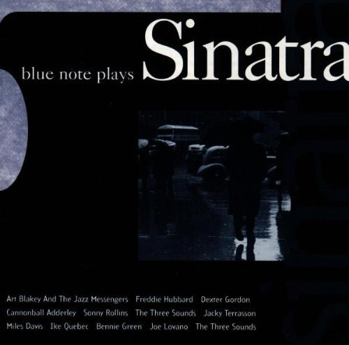 Blue Note Plays Sinatra by Blue Note (2005-05-03) - 2005 Blue Note