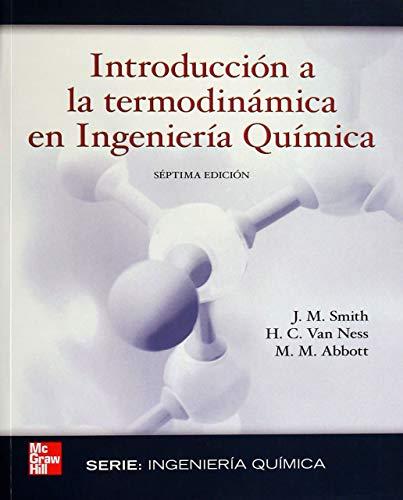 INTRODUCCION A LA TERMODINAMICA EN INGENIERIA QUIMICA