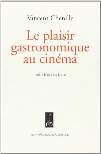 Le plaisir gastronomique au cinéma