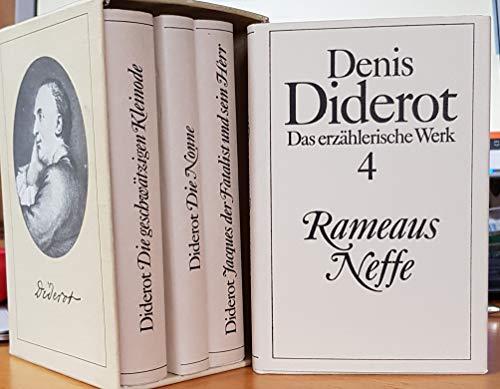 Das erzählerische Werk (I-IV). Die geschätzigen Kleinode, Die Nonne, Jacques der Fatalist und sein Herr, Rameaus Neffe.