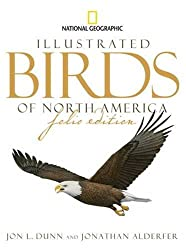 National Geographic Illustrated Birds of North America, Folio Edition by Jon L. Dunn (2009-10-20)