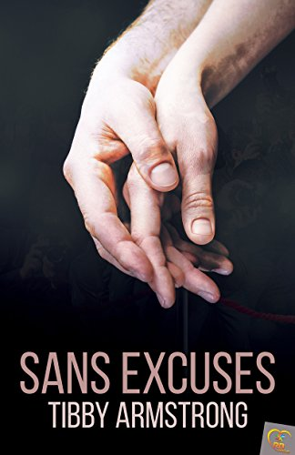 Sans excuses par [Armstrong, Tibby]