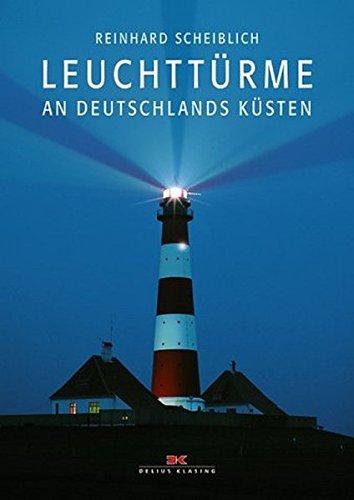 Leuchttürme an Deutschlands Küsten -