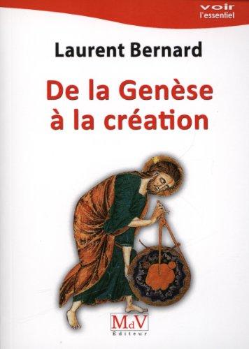 De la Genèse à la création par Laurent Bernard