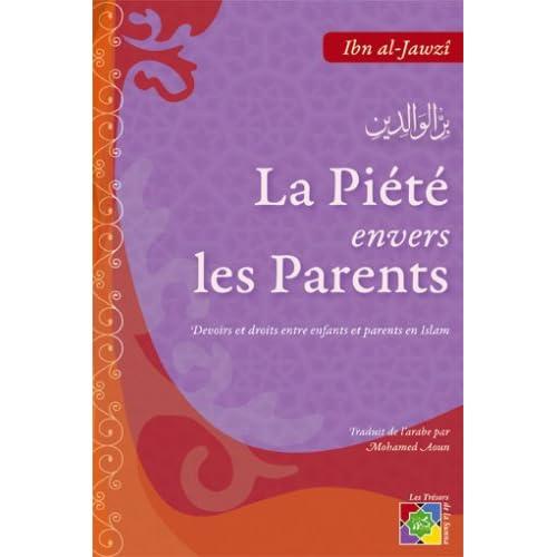 La Piete Envers les Parents Devoirs et Droits Entre Parents et Enfants en Islam