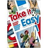 Take it easy. Con CD Audio. Per la Scuola media: 1