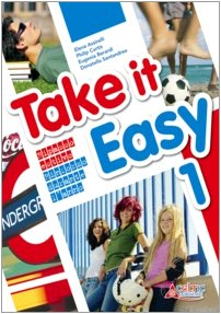 Take it easy. Con CD Audio. Per la Scuola media: 1