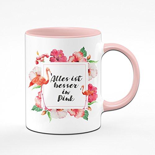 Flamingo Tasse - Alles ist Besser in Pink - Kaffeetasse in Rosa/Pink - lustige Tassen mit Flamingo Rahmen
