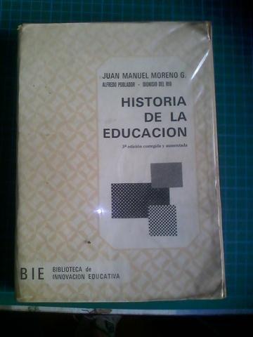 Historia de la educacion por J. M. Moreno