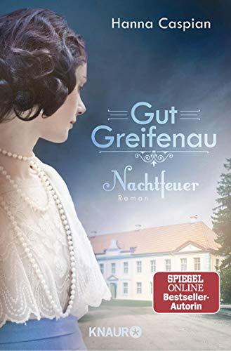 Gut Greifenau - Nachtfeuer  Bd. 2