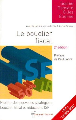 Le bouclier fiscal : Profiter des nouvelles stratégies