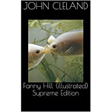 Fanny Hill (illustrated) Supreme Edition (English Edition)