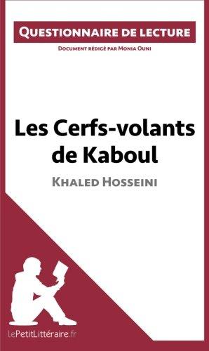 Les Cerfs-volants de Kaboul de Khaled Hosseini: Questionnaire de lecture