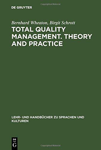 Total Quality Management. Theory and Practice: Englischsprachiger Text mit zweisprachigem Index (Lehr- und Handbücher zu Sprachen und Kulturen)