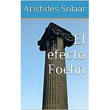 El efecto Foehn (Spanish Edition)