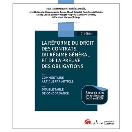 La réforme du droit des contrats, du régime général et de la preuve des obligations