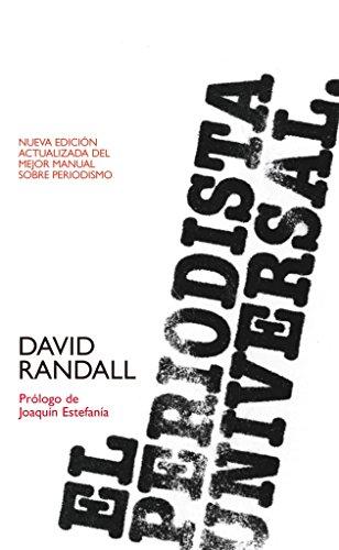 El periodista universal (Manuales) por David Randall